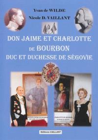 Don Jaime et Charlotte de Bourbon, duc et duchesse de Ségovie