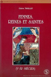 Femmes, reines et saintes : Ve-XIe siècles