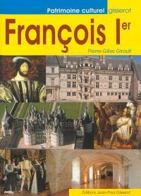 François 1er : roi de la Renaissance