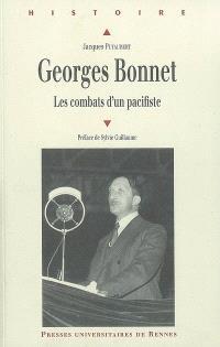 Georges Bonnet (1889-1973) : les combats d'un pacifiste