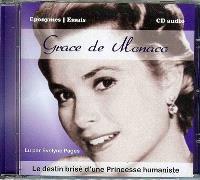 Grace de Monaco : le destin brisé d'une princesse humaniste