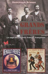 Grands frères : la saga de célèbres fratries françaises
