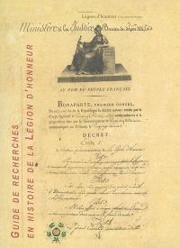 Guide de recherche en histoire de la Légion d'honneur