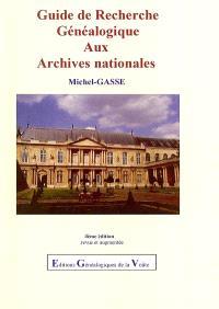 Guide de recherche généalogique aux Archives nationales