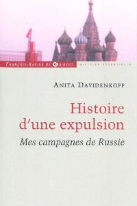 Histoire d'une expulsion : mes campagnes de Russie