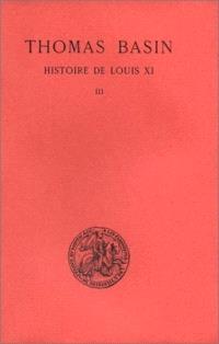 Histoire de Louis XI. Volume 3, 1477-1483