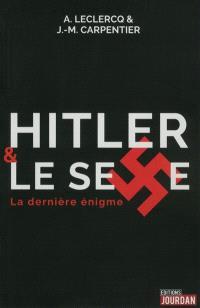 Hitler & le sexe : la dernière énigme
