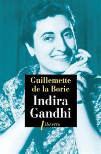 Indira Gandhi : biographie