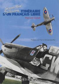Itinéraire d'un Français libre : Jacques-Henri Schloesing
