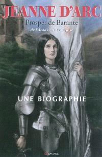 Jeanne d'Arc, une biographie