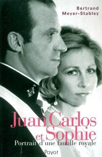 Juan Carlos et Sophie : portrait d'une famille royale