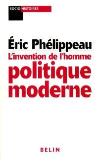 L'invention de l'homme politique moderne : Mackau, l'Orne et la République