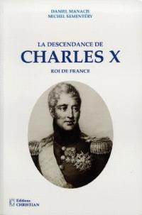 La descendance de Charles X, roi de France
