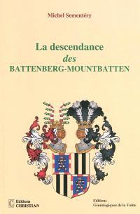 La descendance des Battenberg-Mountbatten : une famille européenne