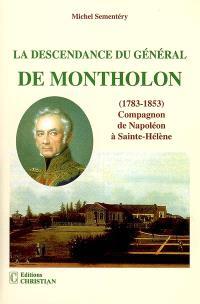 La descendance du général de Montholon (1783-1823), compagnon de Napoléon à Sainte-Hélène