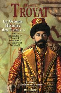 La grande histoire des tsars. Volume 2