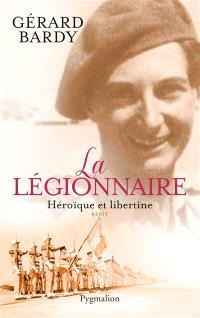 La légionnaire : héroïque et libertine
