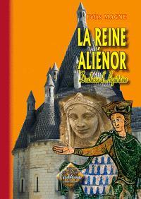 La reine Aliénor : duchesse d'Aquitaine