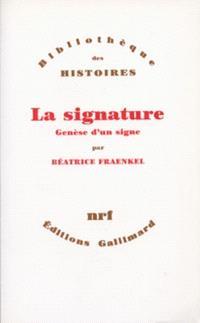 La Signature : genèse d'un signe