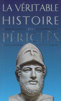 La véritable histoire de Périclès