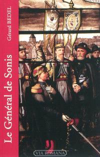 Le général de Sonis : sous la bannière du Sacré-Coeur : soldat du Christ, miles Christi