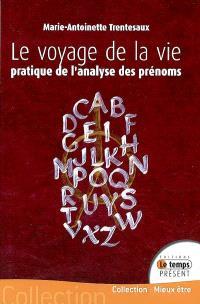 Le voyage de la vie : parcourir l'alphabet