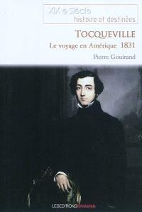 Le voyage en Amérique d'Alexis de Tocqueville