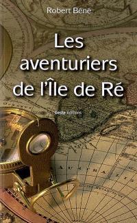 Les aventuriers de l'île de Ré