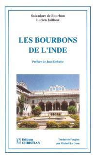 Les Bourbons de l'Inde : souvenirs de Salvadore de Bourbon