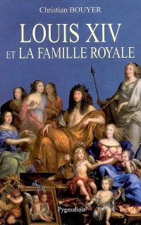 Louis XIV et la famille royale