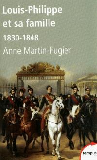 Louis-Philippe et sa famille : 1830-1848