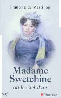 Madame Swetchine ou Le ciel d'ici