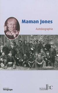 Maman Jones : autobiographie
