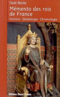 Mémento des rois de France : histoire, généalogie, chronologie