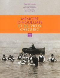 Mémoire d'Houlgate et du vieux Cabourg, 1926-1945