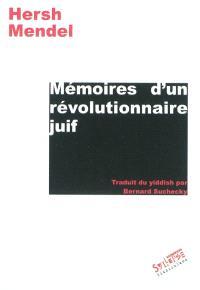 Mémoires d'un révolutionnaire juif