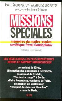 Missions spéciales : mémoires du maître espion soviétique Pavel Soudoplatov