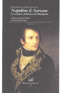 Napoléon et Sarzane : les origines italiennes des Bonaparte