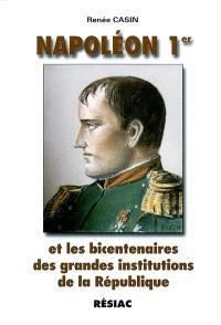 Napoléon Ier et les bicentenaires des grandes institutions de la République