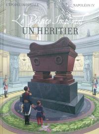 Napoléon IV, Le prince impérial : un héritier