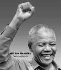 Nelson Mandela : charisme et humilité