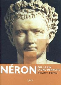 Néron, un dernier empereur