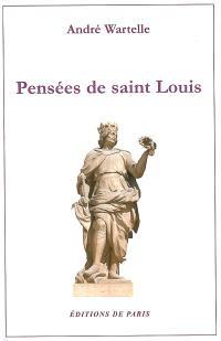 Pensées de Saint Louis