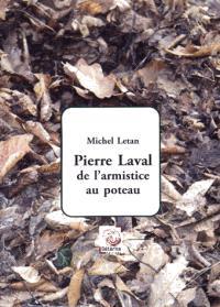 Pierre Laval : de l'armistice au poteau