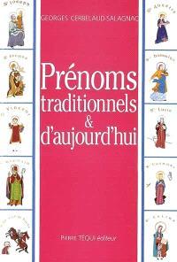 Prénoms traditionnels et d'aujourd'hui
