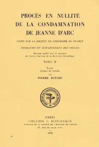 Procès en nullité de la condamnation de Jeanne d'Arc : 2