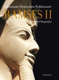 Ramsès II : an illustrated biography