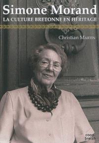 Simone Morand : la culture bretonne en héritage