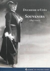 Souvenirs : 1847-1933