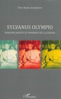 Sylvanus Olympio : panafricaniste et pionnier de la CEDEAO